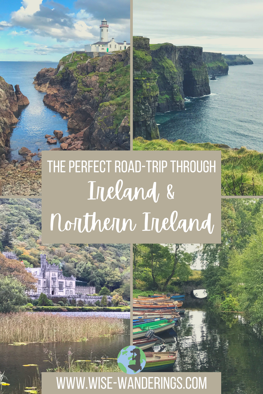 The Perfect Road-Trip Through Ireland & Northern I