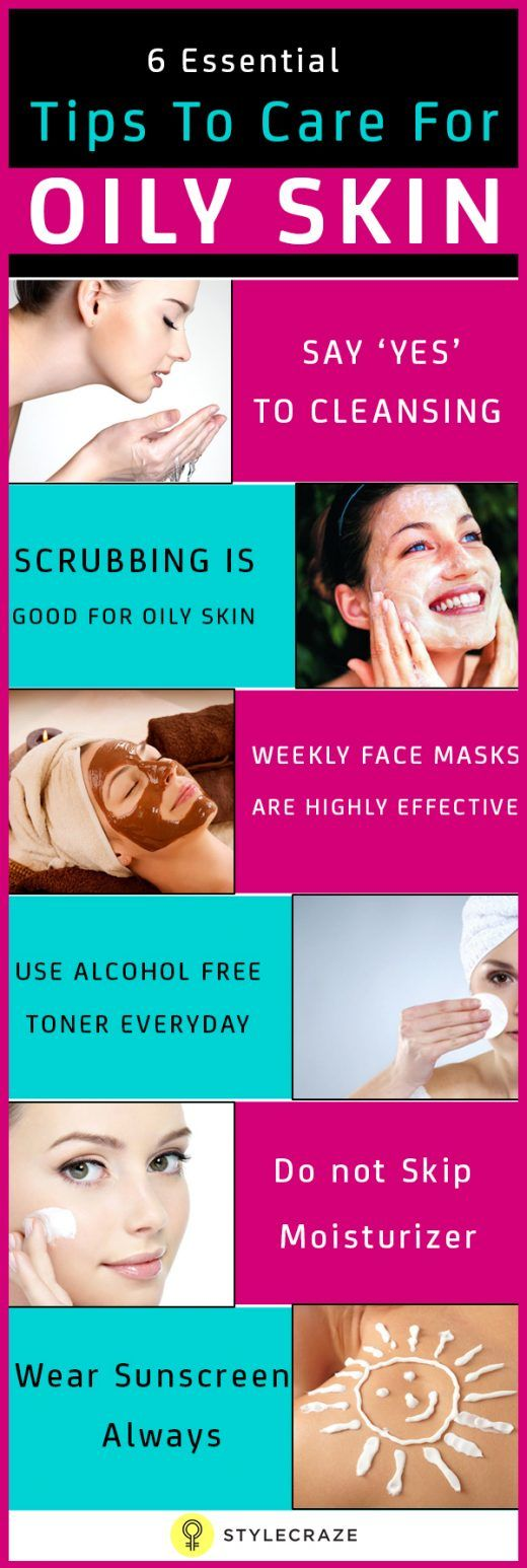 6 Must Know Beauty Tips for Oily Skin Tips for oily skin
