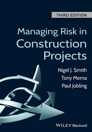 Managing risk in construction projects [Recurso electrónico] / Nigel J. Smith, Tony Merna, Paul Jobling ; cover design by Steve Thompson http://encore.fama.us.es/iii/encore/record/C__Rb2665189?lang=spi