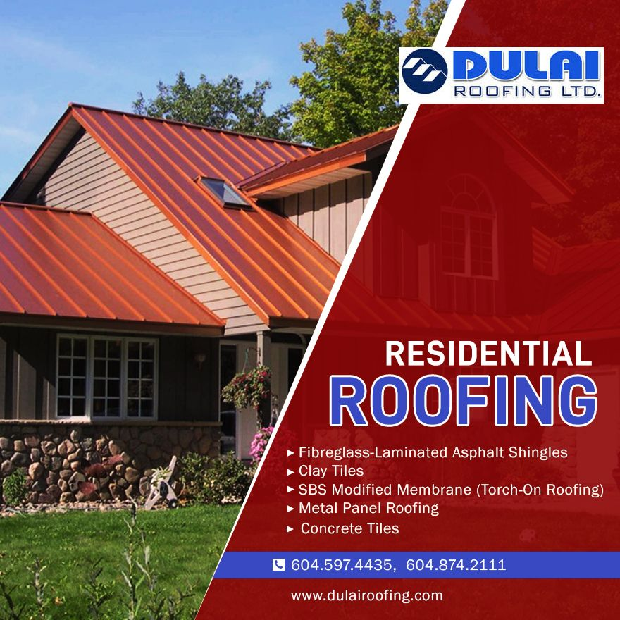 Do You Require Advanced Roofing Solutions In Canada If Sure Then Dulai Roofing Is One Stop Company For You Where You Wil Residential Roofing Roofing
