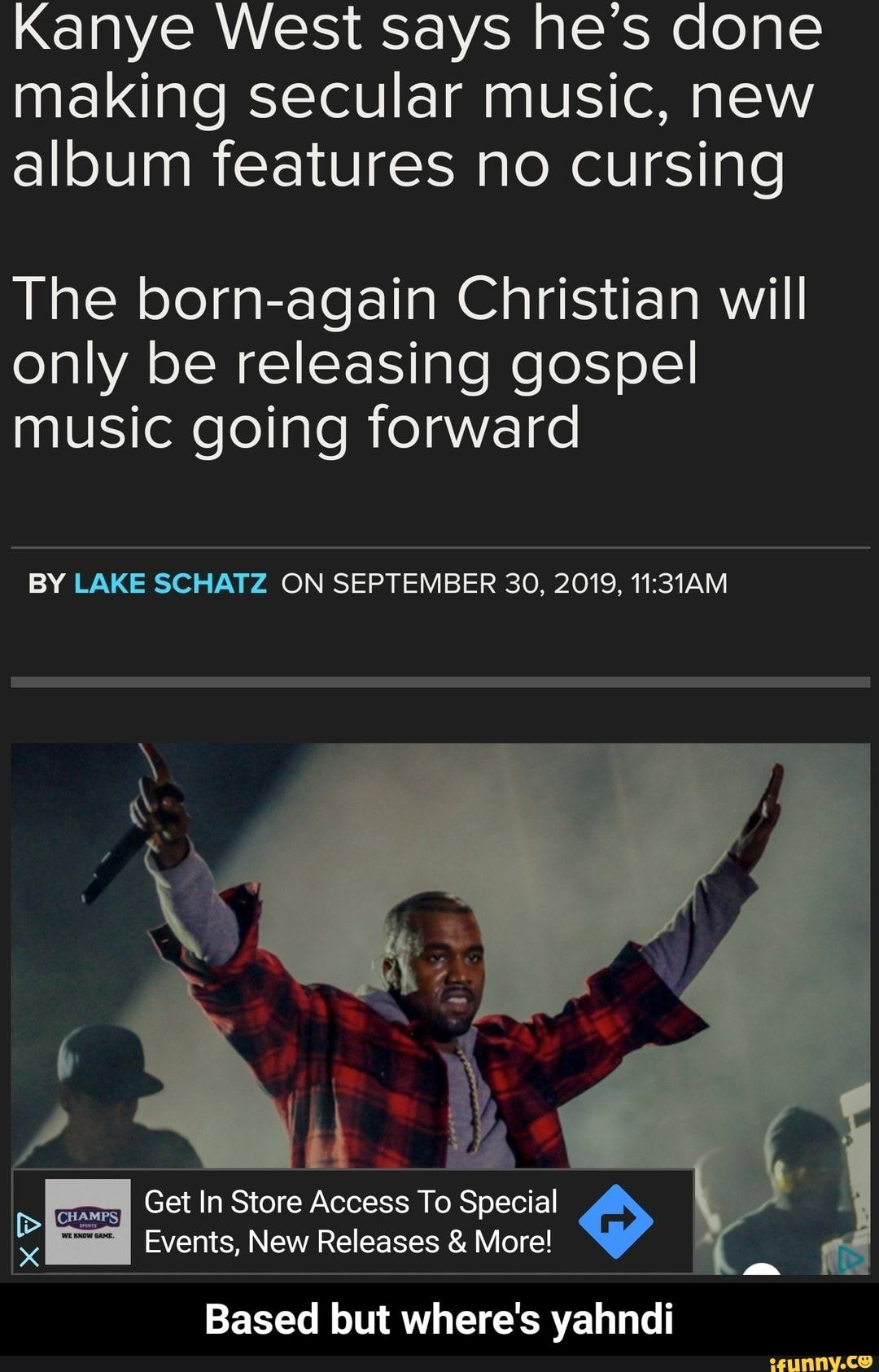 Kanye West says he's done making secular music, new album