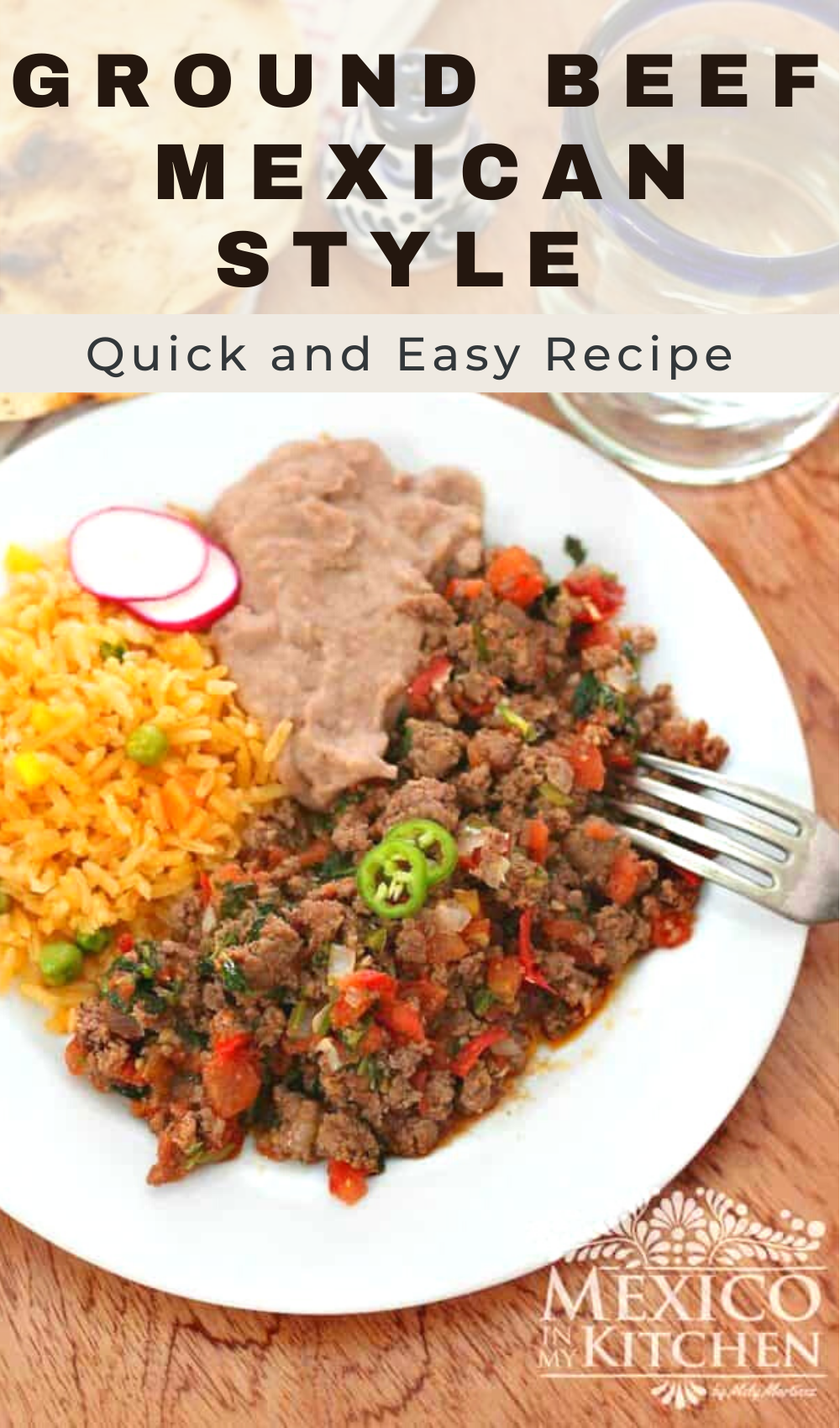 How To Make Ground Beef Recipe Authentic Mexican Recipes Recipe In 2021 Mexican Food Recipes Authentic Ground Beef Recipes Mexican Food Recipes