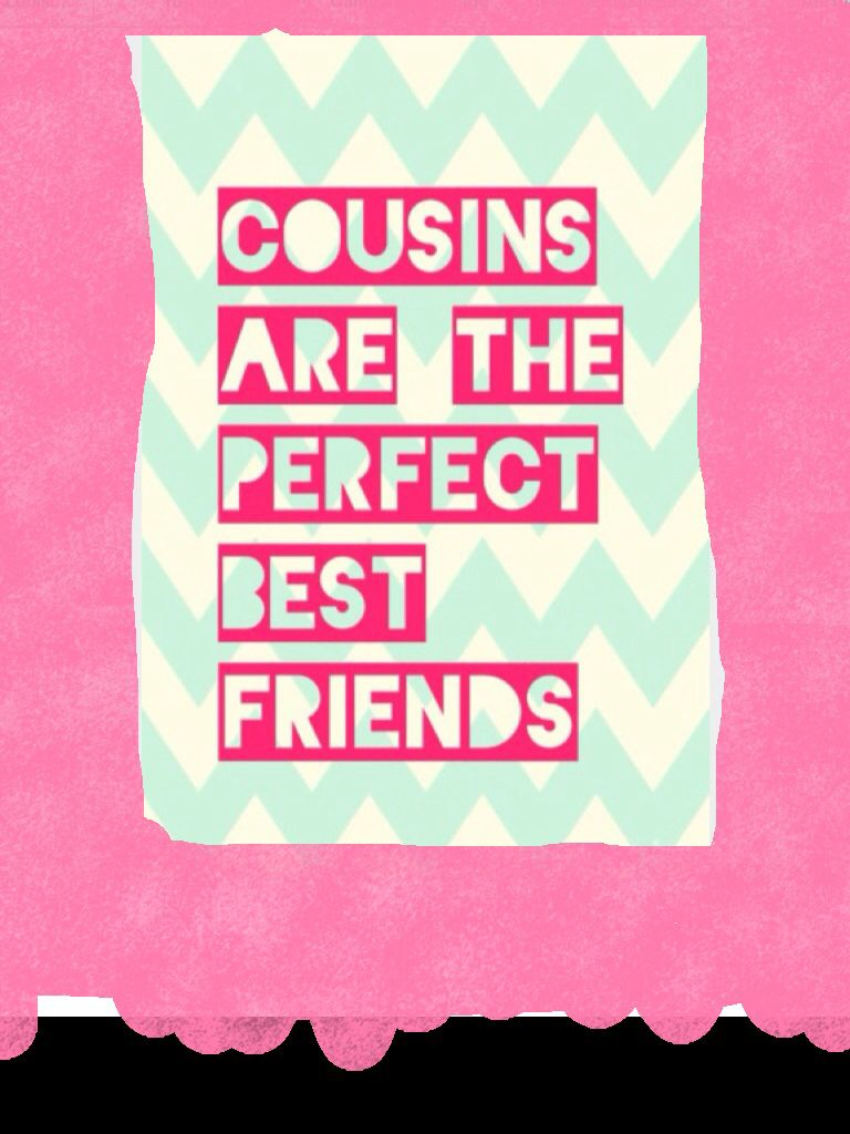 Cousins Really Are The Perfect Best Friends Cousin Fun