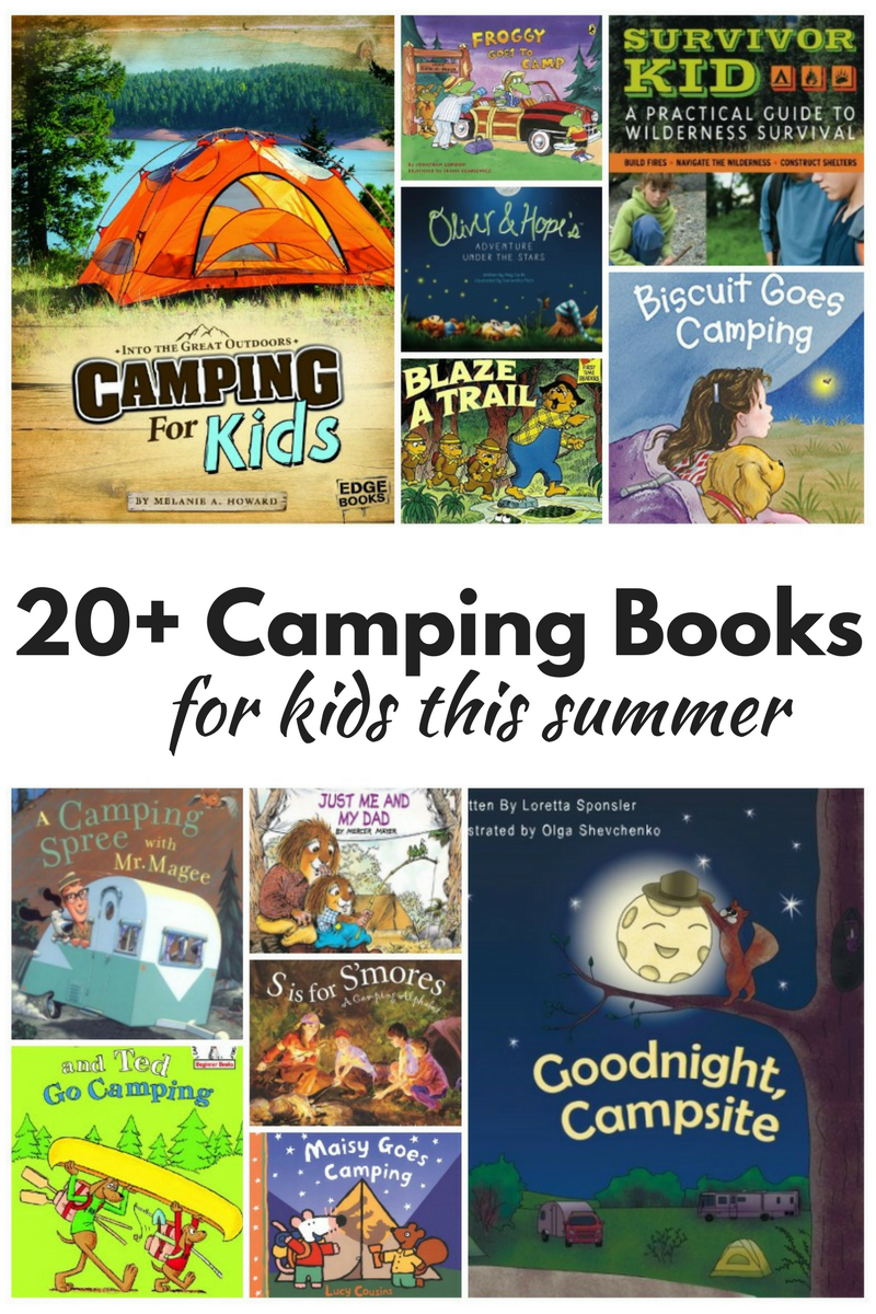20 super fun camping books for kids summer books and camping