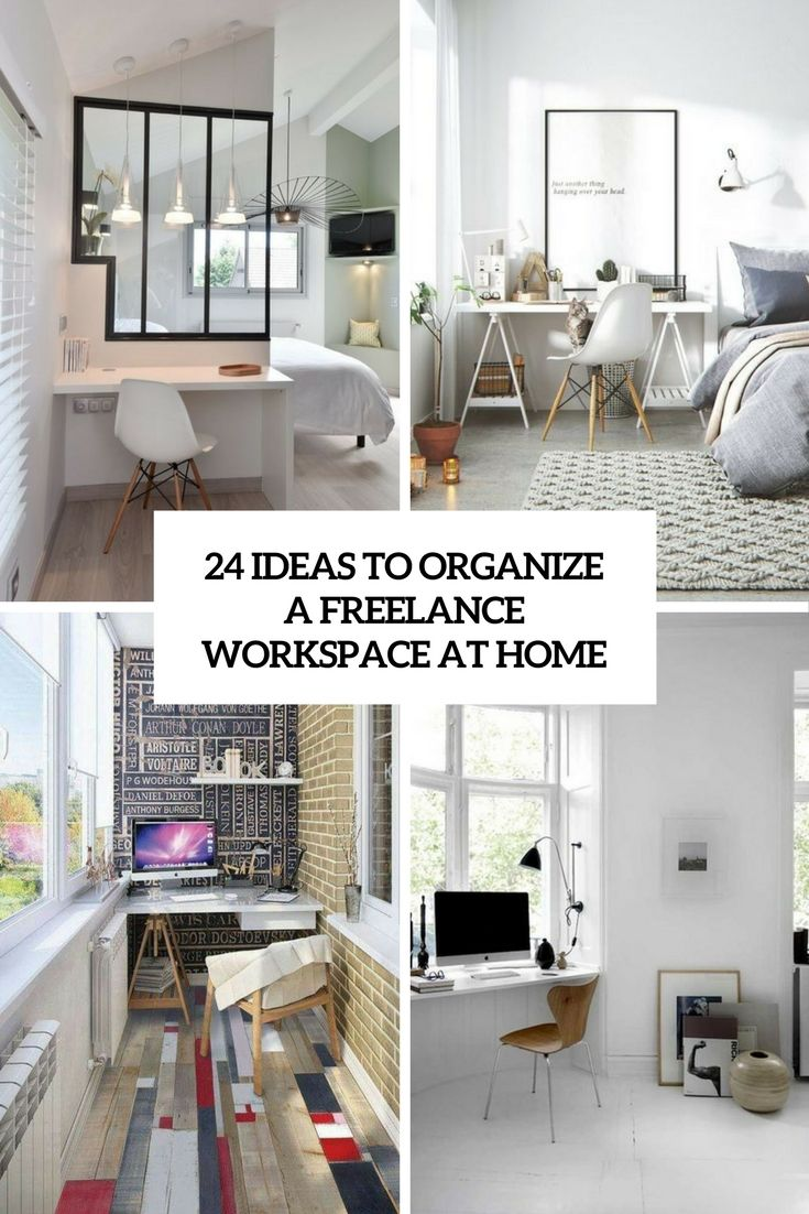 24 Ideas To Organize A Freelance Workspace At Home (DigsDigs ...