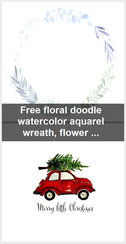 Photo of Free floral doodle watercolor aquarel wreath, flower wreath, printable wreath,  #aquarel #doo…