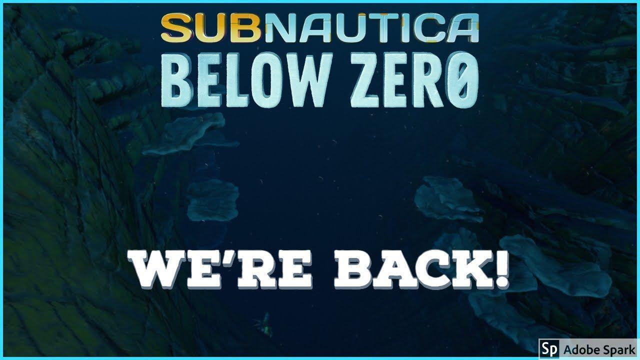 Today I return to Subnautica: Below Zero after having to