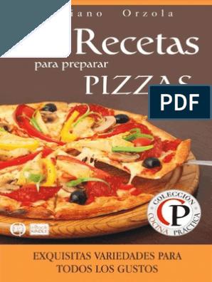 Libro De Recetas De Pizzas Pdf Pizza Queso Mozzarella Masa Para Pizza Recetas Recetas De Pizza Recetas De Comida
