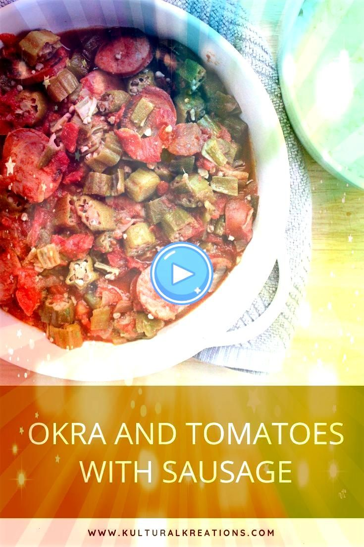 Tomatoes with Sausage is a spin off of the popular dish okra and tomatoes Serve over rice Okra and Tomatoes with Sausage is a spin off of the popular dish okra and tomato...