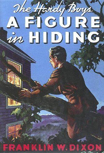 A Figure in Hiding (Hardy Boys, Book 16)/Franklin W. Dixon