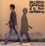 Ragazzo Semplice & Il Suo Complesso [CD]