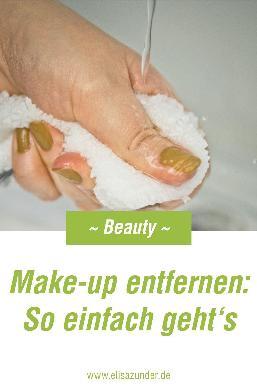 Abschminken Make Up Entfernen Leicht Gemacht Die Waschies Im Test Abschminken Beauty Tipps Beauty