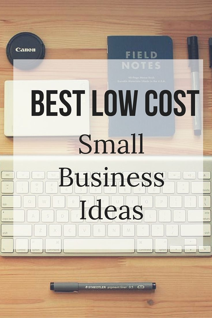 14 Best Small Business Ideas With Affordable Startup Costs