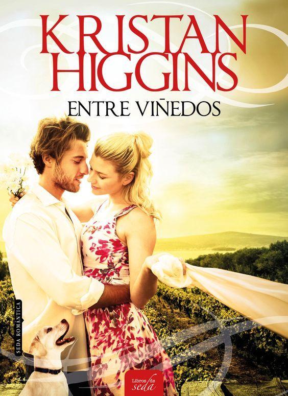 Entre viñedos, Kristan Higgins: