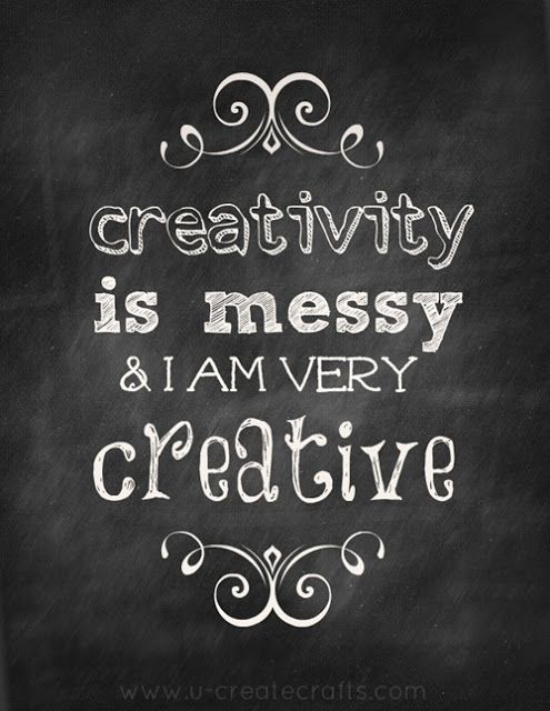 Creativity Is Messy [Printable Chalkboard Quote]