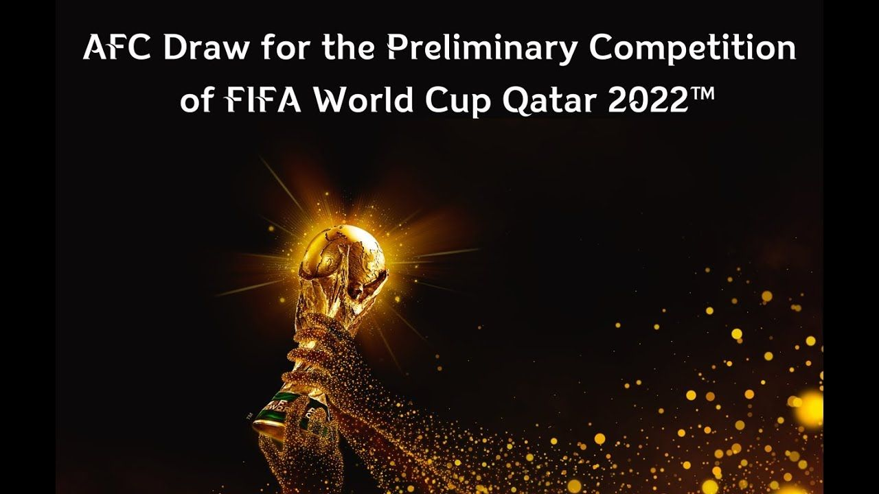 Fifa World Cup Qatar 2022 Afc Draw For The Preliminary Competition The Asian Qualifiers Draw For The Fifa World Cup Qatar 2022 Preliminary Competition And Af