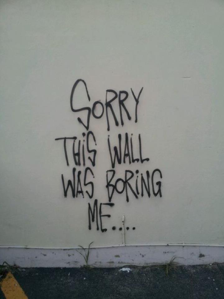 too many boring walls around me Art de rue, Street art