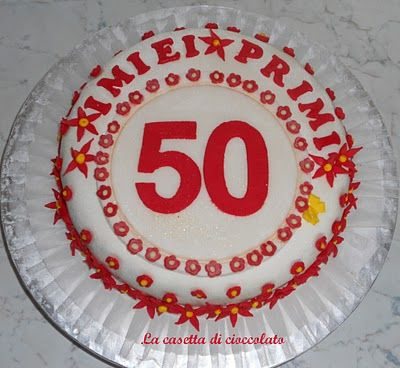 I Miei Primi 50 Anni Torte Cioccolato Anni 50