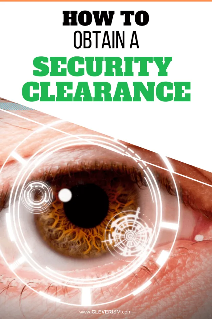 How To Obtain A Security Clearance Obtaining A Security Clearance Is Not Difficult But May Take Ti Job Search Motivation Career Planning Job Interview Advice