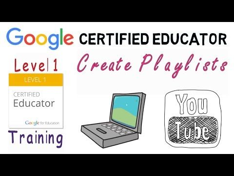 Youtube Create a Playlist lesson for Google Certified