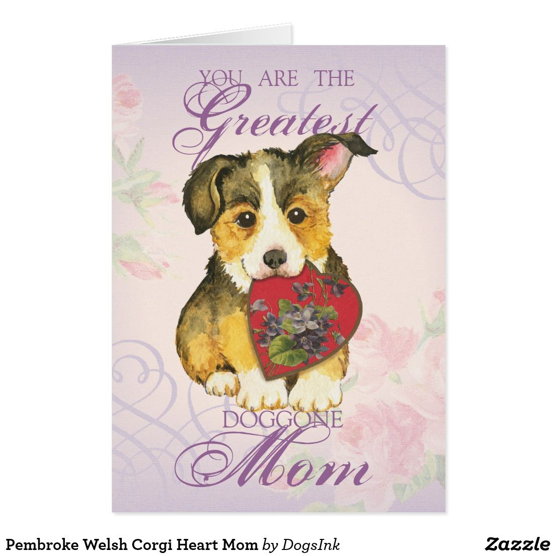 Pembroke Welsh Corgi Heart Mom Card | CORGI Clipart | Pinterest ...