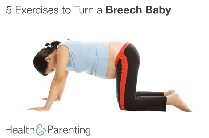 Five Exercises To Turn A Breech Baby Health Parenting Breech Babies Turn A Breech Baby Baby Workout