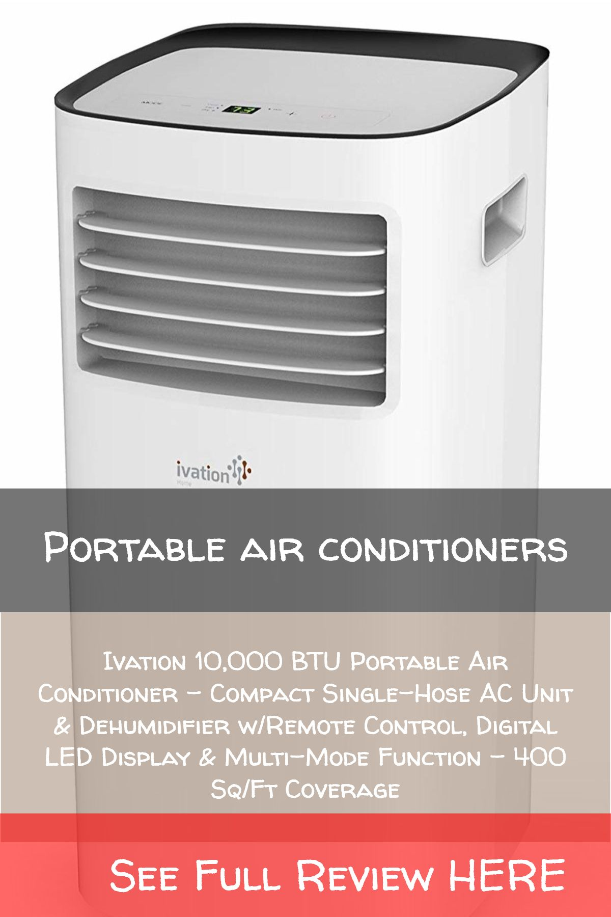 Portable air conditioners / Ivation 10,000 BTU Portable