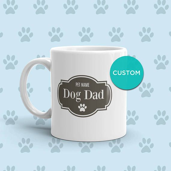 PERSONALIZED Dog Dad Mug, Pet Lover Gift For Him, Custom