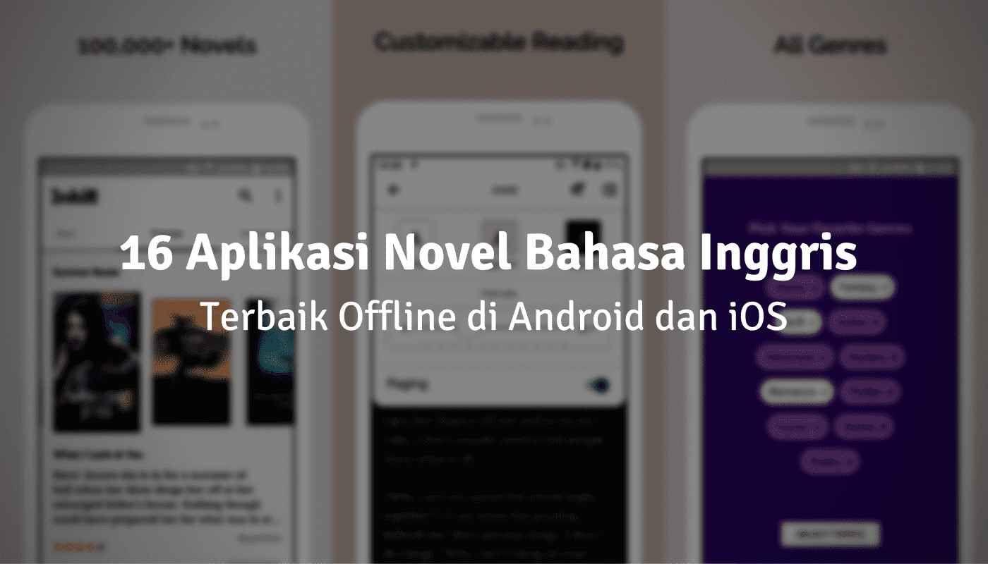 16 Aplikasi Novel Bahasa Inggris Terbaik Offline Di Android Dan Ios Novel Bahasa Bahasa Inggris