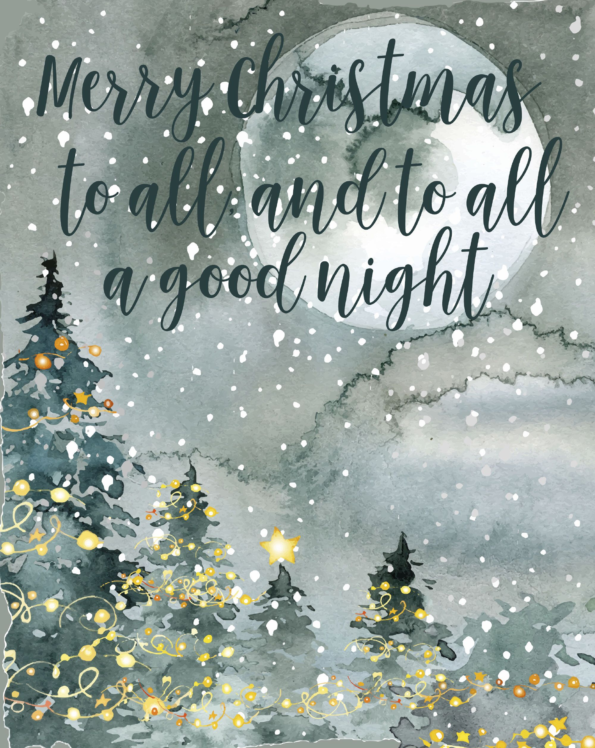 Merry Christmas To All And To All A Good Night Christmas Etsy Christmas Lights Quotes Christmas Calligraphy Christmas Scenery