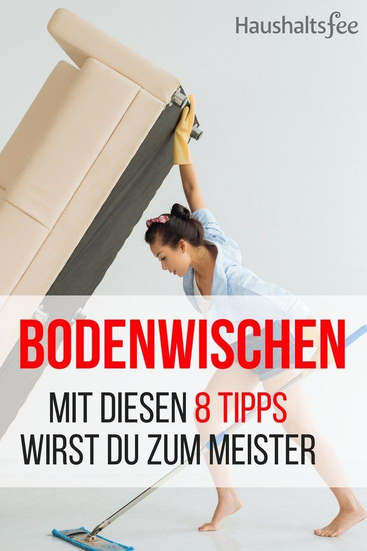 boden wischen leicht gemacht 8 hilfreiche tipps ordnung f r die k che pinterest reinigen. Black Bedroom Furniture Sets. Home Design Ideas