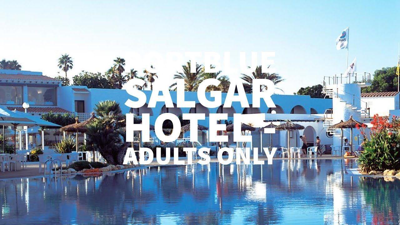 Portblue Salgar Hotel S Only En Algar Menorca España Visita P