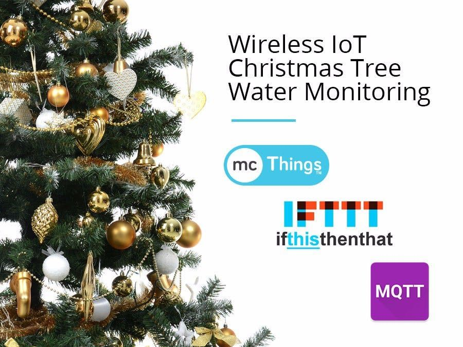 Awesome Project Wireless Iot Christmas Tree Water Sensor By Mcthings Christmas Tree Water Christmas Tree Tree