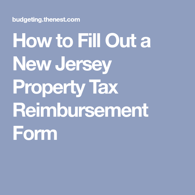 How To Fill Out A New Jersey Property Tax Reimbursement Form
