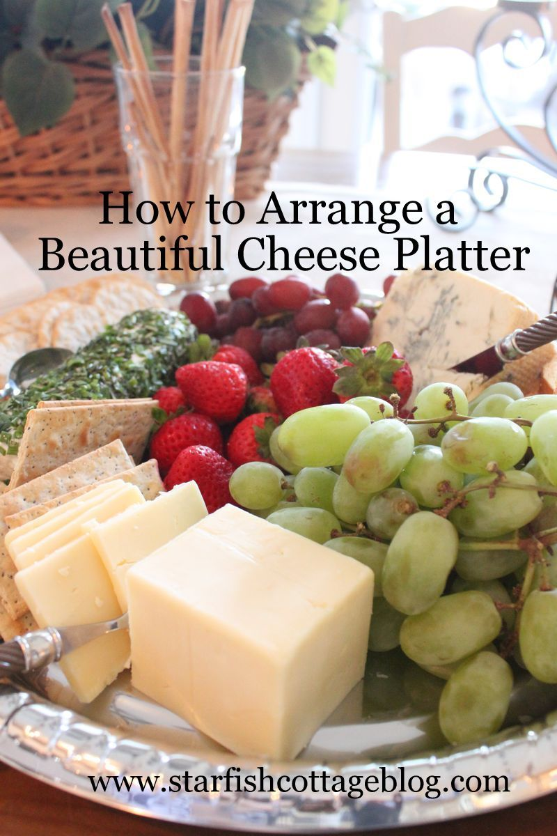 Tremendous How To Arrange A Cheese Fruit And Crackers Platter Download Free Architecture Designs Rallybritishbridgeorg
