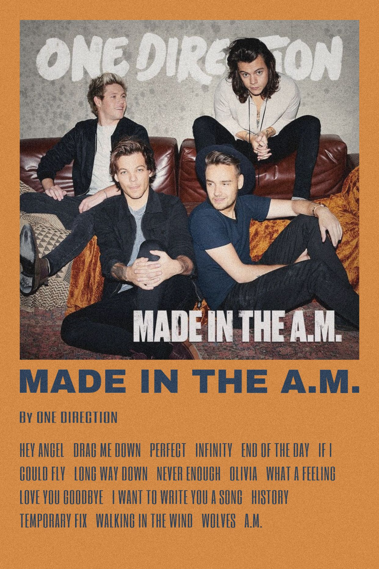 Made In The A M By Scarlettbullivant One Direction Posters One Direction Pictures One Direction Photos