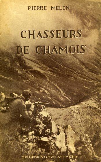 Mélon. Chasseurs de chamois. 1936