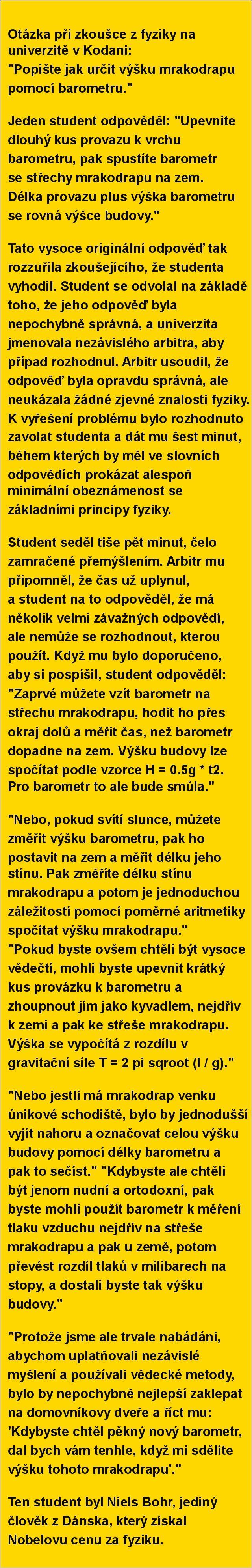 Otázka při zkoušce z fyziky na univerzitě v Kodani..   torpeda.cz - vtipné obrázky, vtipy a videa