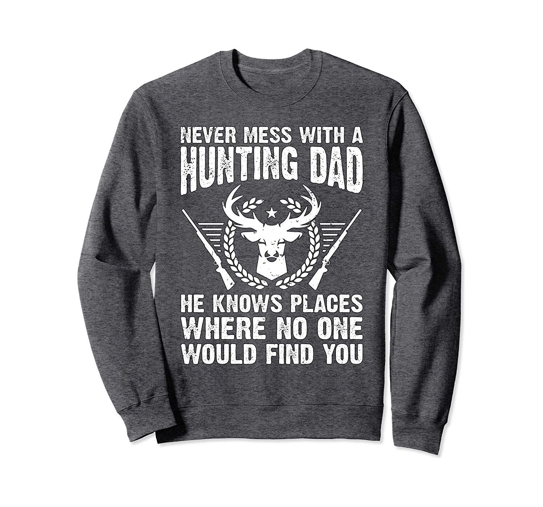 Funny deer hunter dad saying outdoorsman gag gift