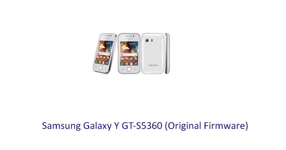 Samsung Galaxy Y GT-S5360 (Original Firmware) - Stock Rom Flash File