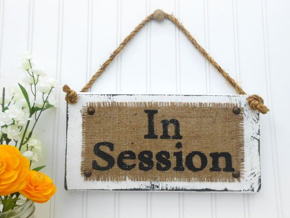 business sign in session door hanging sign burlap distressed