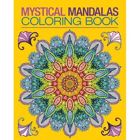 Chartwell Coloring Books Mystical Mandalas Coloring Book Paperback Walmart Com Coloring Books Mandala Coloring Books Mandala Coloring