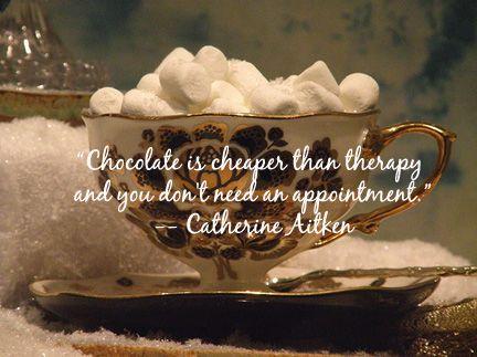Hot Chocolate…. | Hot chocolate quotes, Chocolate quotes ...