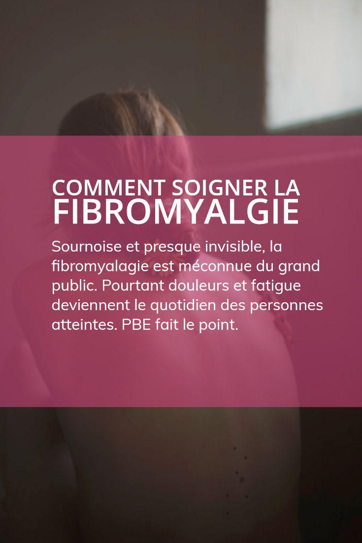 Comment soigner la fibromyalgie en 2020 | Fibromyalgie