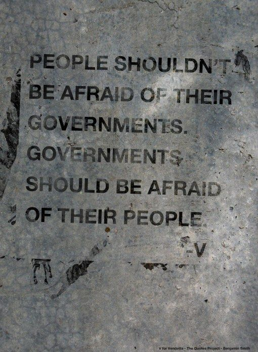 People And Their Governments V For Vendetta Vendetta Quotes V For Vendetta Quotes