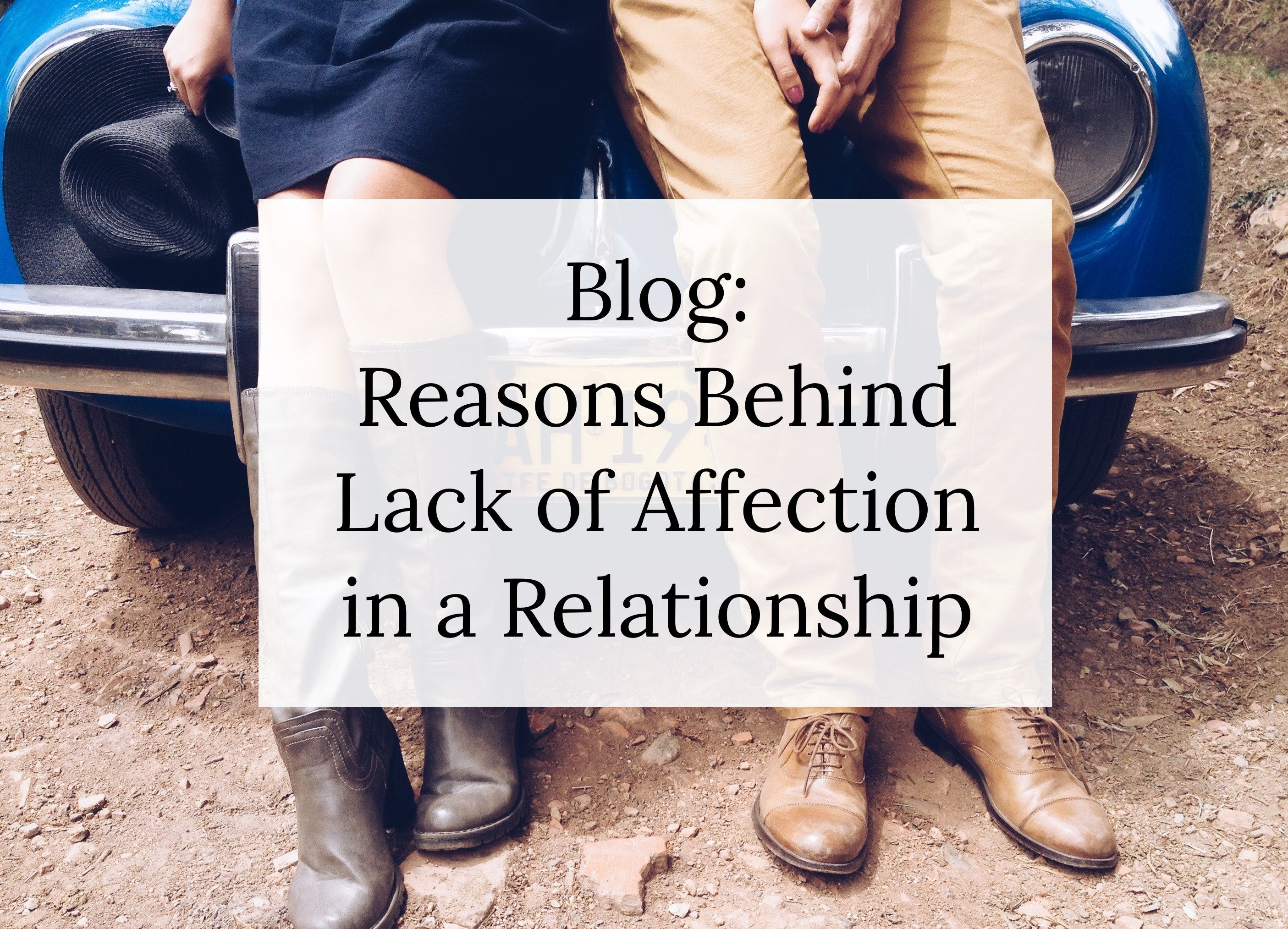 Reasons Behind Lack of Affection in a Relationship | Physical intimacy, Post traumatic stress