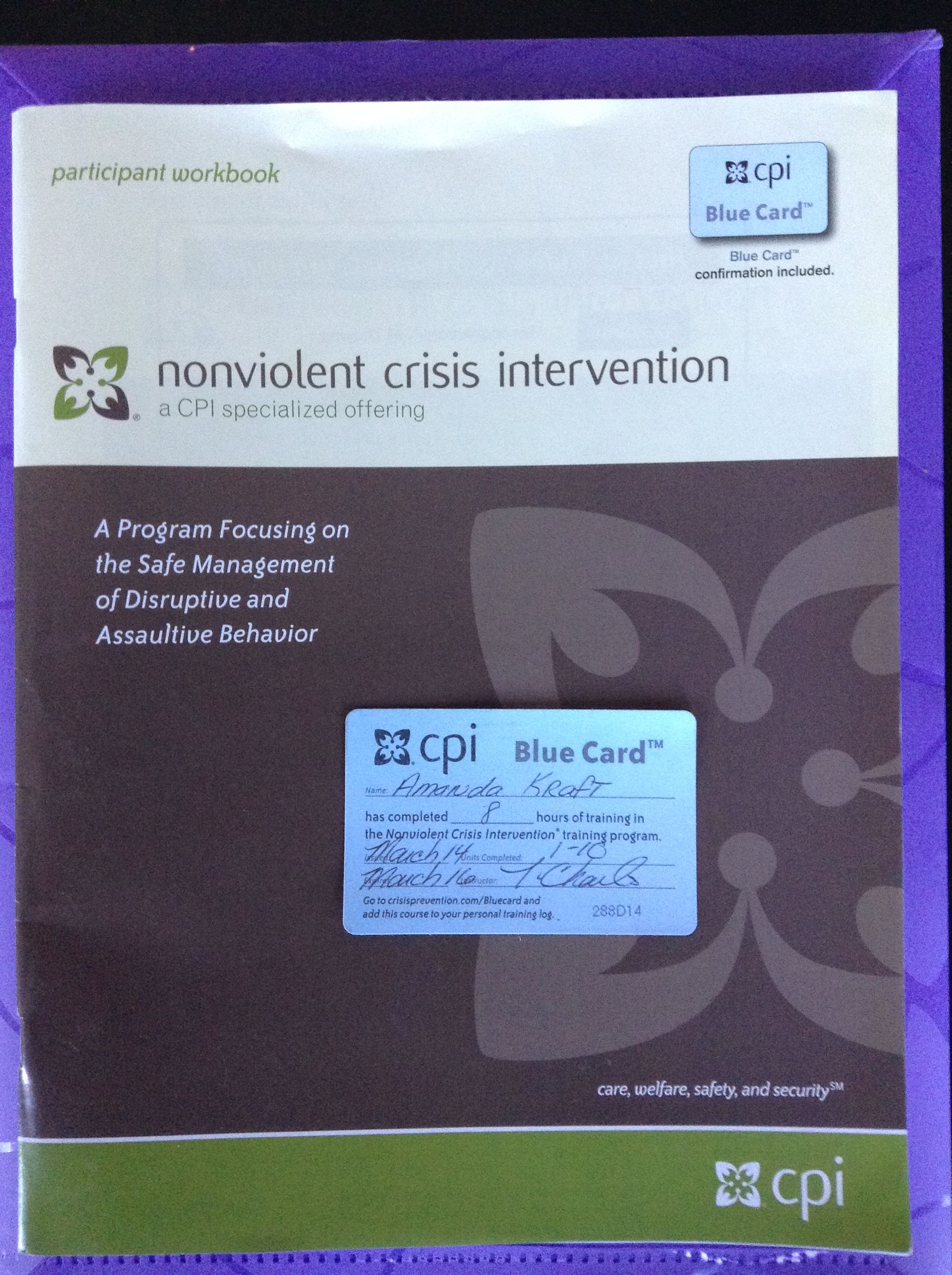 This Is My Certification Card From The Non Violent Crisis