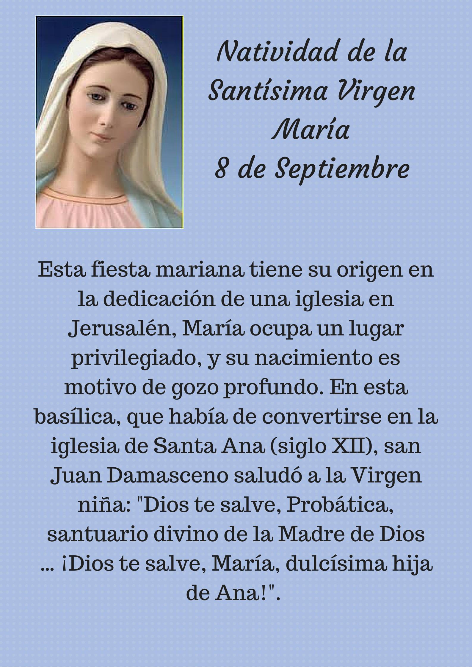 8 de Septiembre Natividad de la Santsima Virgen Mara