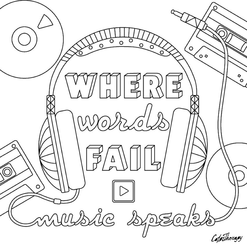 Where Words Fail, Music Speaks Coloring Page | Colour me ...