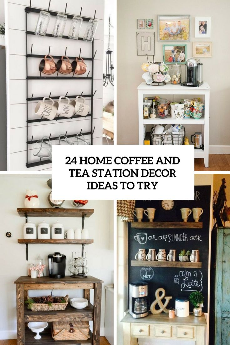 23 Adorable Coffee Station Ideas And How To Make Your Own Tea.